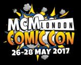 Diary date: MCM London Comic Con May2017