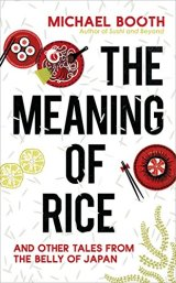Reading through Japanese food in 'The Meaning ofRice'